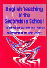 English Teaching in the Secondary School: A Handbook for Students and...