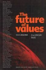 Critical Interventions Ser. A Forum for Social Analysis: The Future of Values...