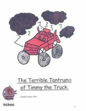 Anti-Bullying Books for Children: The Terrible Tantrums of Timmy the Truck by...