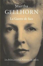 La Guerre de face (Memoires De Guerre) (French Edition)