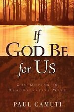 If God Be for Us by Paul Camuti (2002, Hardcover)