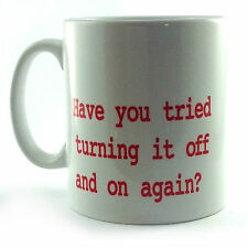 HAVE YOU TRIED TURNING IT ON AND OFF AGAIN GIFT CUP MUG COMPUTER IT WORKER PC