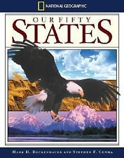 National Geographic Our Fifty States by Mark H. Bockenhauer and Stephen F....