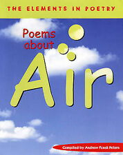 Andew Fusek Peters Air (The Elements in Poetry) Very Good Book