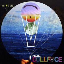 Virtue, Hello Dollface, Good
