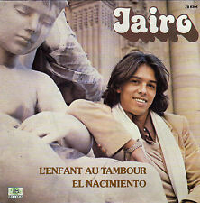 JAIRO L'ENFANT AU TAMBOUR / EL NACIMIENTO FRENCH 45 SINGLE