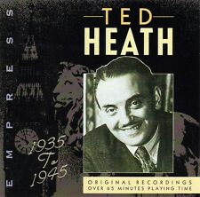 TED HEATH - 1935 TO 1945 ORIGINAL RECORDINGS (NEW CD)
