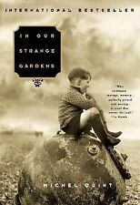 In Our Strange Gardens by Michel Quint (2001, Paperback)