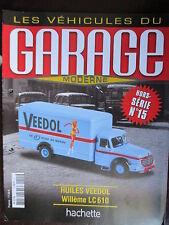 FASCICULE GARAGE MODERNE HS N° 15 WILLEME LC 610 HUILES VEEDOL