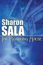 The Boarding House by Sharon Sala (2012, Paperback)
