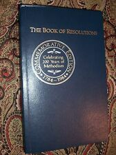 The Book of Resolutions, Comm Ed. 1784-1984 Celebrating 200 Years of Methodism