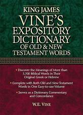 King James Vine's Expository Dictionary of the Old and New Testament, Vine, W.e.