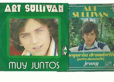 ART SULLIVAN-LOT 2-DISQUES VINYLES 45- MADE IN ESPAIN-2 TITRES EN ESPAGNOL-BON E