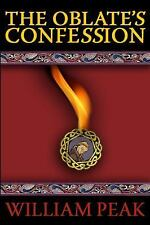 The Oblate's Confession (2014, Hardcover)