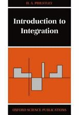 Introduction to Integration (Oxford Science Publications), Priestley, H. A., Goo