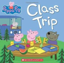 Peppa Pig: Class Trip by Scholastic (Author) [Paperback] Language: English