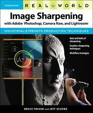 Real World Image Sharpening with Adobe Photoshop, Camera Raw, and Ligh-ExLibrary