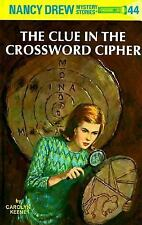The Clue in the Crossword Cipher No. 44 by Carolyn Keene 2001 Printing
