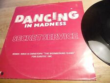"SECRET SERVICE ""DANCING IN MADNESS"" 2 REMIXES USED 12"" MEGA ITALO HIT NCB SWEDEN"