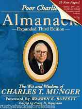 Poor Charlie's Almanack : The Wit and Wisdom of Charles T Munger