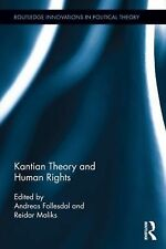 KANTIAN THEORY AND HUMAN RIGHTS - NEW HARDCOVER BOOK