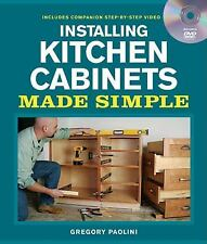 Gregory Paolini - Installing Kitchen Cabinets Ma (2014) - Used - Trade Pape
