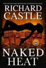 Naked Heat (Nikki Heat) - LikeNew - Castle, Richard - Hardcover