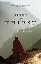 "Right of Thirst Huyler, Frank ""AS NEW"" Book"