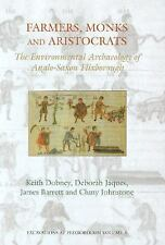Farmers, Monks and Aristocrats: The environmental archaeology of Anglo-Saxon Fli