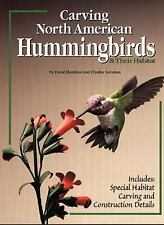 Carving North American Hummingbirds & Their Habitat: Includes: Special Habitat C
