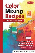 Paint Color Mixing Recipes for Oil & Acrylic Book - Walter Foster, HC Spiral
