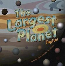 The Largest Planet: Jupiter Amazing Science: Planets