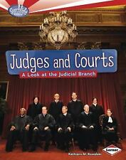 Judges and Courts: A Look at the Judicial Branch (Searchlight Books - How Does G