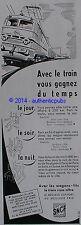 PUBLICITE SNCF AVEC LE TRAIN COUCHETTES WAGONS LITS DE 1956 FRENCH AD PUB VOYAGE