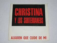 """CHRISTINA Y LOS SUBTERRANEOS / ALGUIEN QUE CUIDE DE MI 80´S POP SPANISH ISSUE 7"""""""