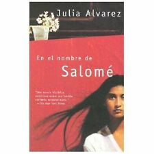 En el nombre de Salomé (Spanish Edition), Alvarez, Julia, Good Book