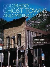 Colorado Ghost Towns and Mining Camps by Sandra Dallas (1988, Paperback)
