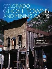 Colorado Ghost Towns and Mining Camps by Sandra Dallas