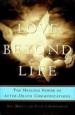 Love Beyond Life: Healing Power of After-Death Communication, The