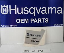 New Husqvarna  OEM 254 xp sticker decal 254xp  503619812
