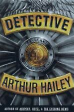 Detective by Arthur Hailey, First Edition, Hardcover