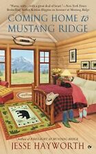 Coming Home to Mustang Ridge