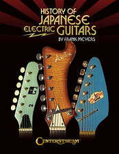 History Of Japanese Electric Guitars Frank Meyers Book NEW!