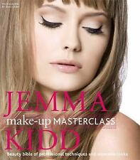 Jemma Kidd Make-up Masterclass: Beauty Bible of Professional Techniques and Wea