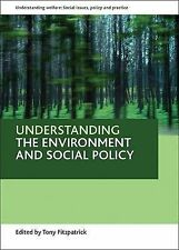 Understanding the Environment and Social Policy by Policy Press (Paperback,...