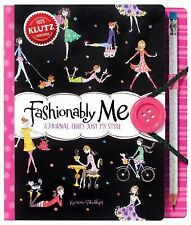Fashionably Me : A Journal That's Just My Style by Karen Phillips (2013, Die...