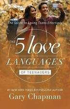 The 5 Love Languages of Teenagers: The Secret to Loving Teens Effectively, Chapm