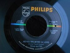 1SZ PHILIPS 40029 DOO WOP TEAM MATES ONCE THERE WAS A TIME NEVER BELIEVED