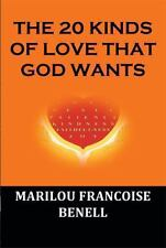 20 Kinds of Love That God Wants, printed, Benell, Marilou Francoise, Excellent,