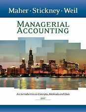 Managerial Accounting by Michael W Maher
